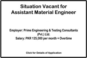 Situation Vacant for Assistant Material Engineer