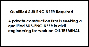 Qualified SUB ENGINEER Required