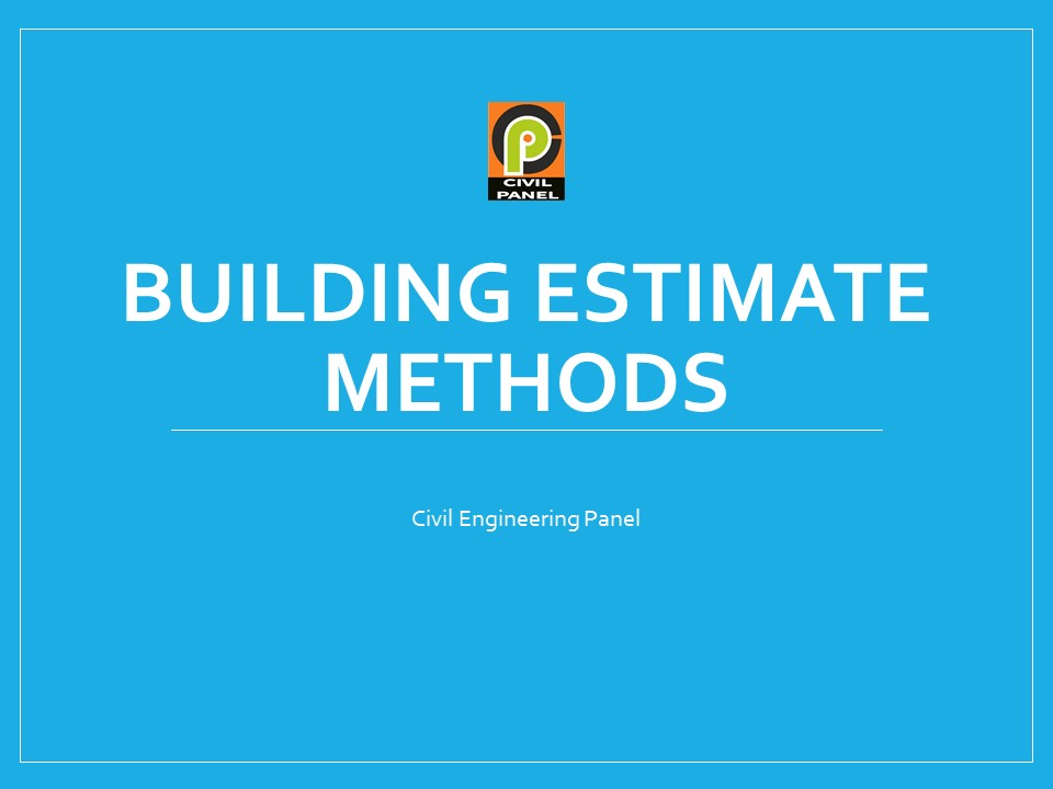 cost estimation methods in construction work civil engineering panel
