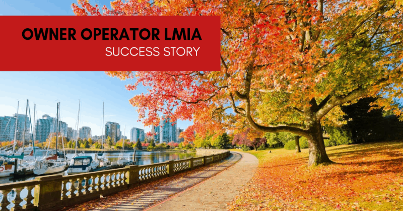 Owner-Operator LMIA Success Story and Case Study – Rocky