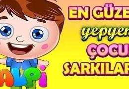 En Popüler Yepyeni 27 Çocuk Şarkısı – Bebek Şarkıları