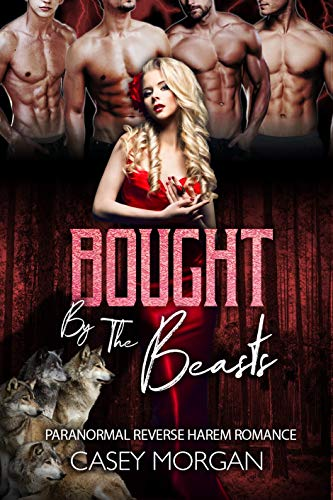 Bought By the Beasts by Casey Morgan