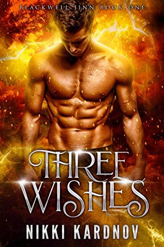 Three Wishes by Nikki Kardnov