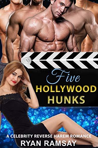 Five Hollywood Hunks celebrity reverse harem romance