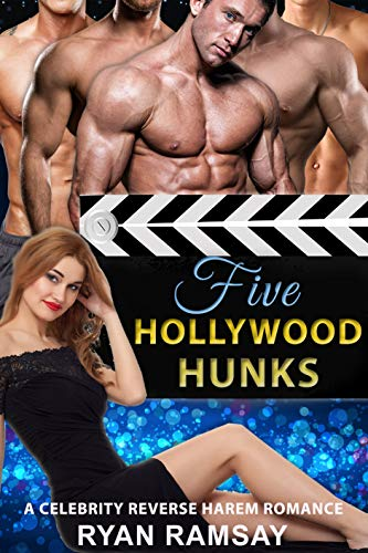 Five Hollywood Hunks celebrity reverse harem romance