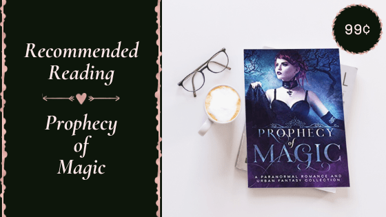 Recommended Reading - Prophecy of Magic