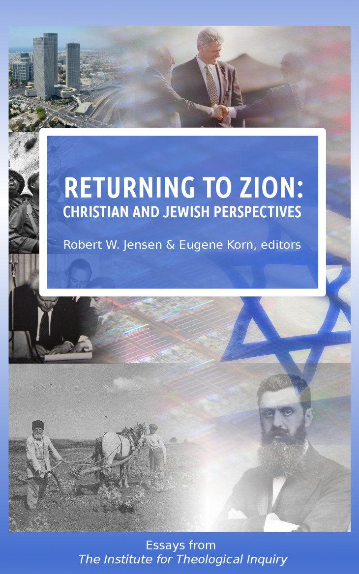 RETURNING TO ZION: CHRISTIAN AND JEWISH PERSPECTIVES