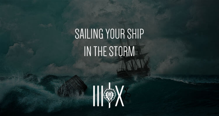 Sailing Your Ship in the Storm