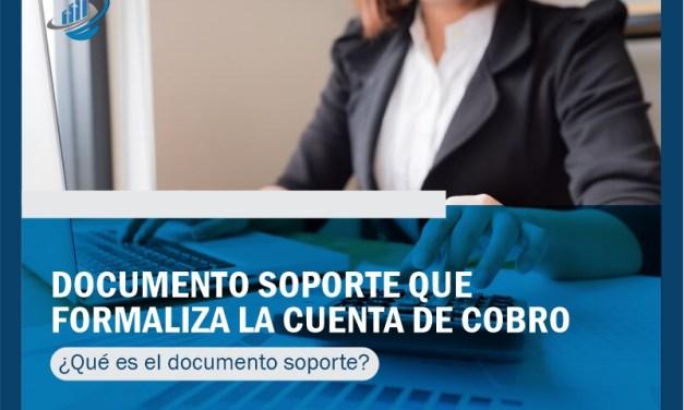 Documento soporte que formaliza la cuenta de cobro