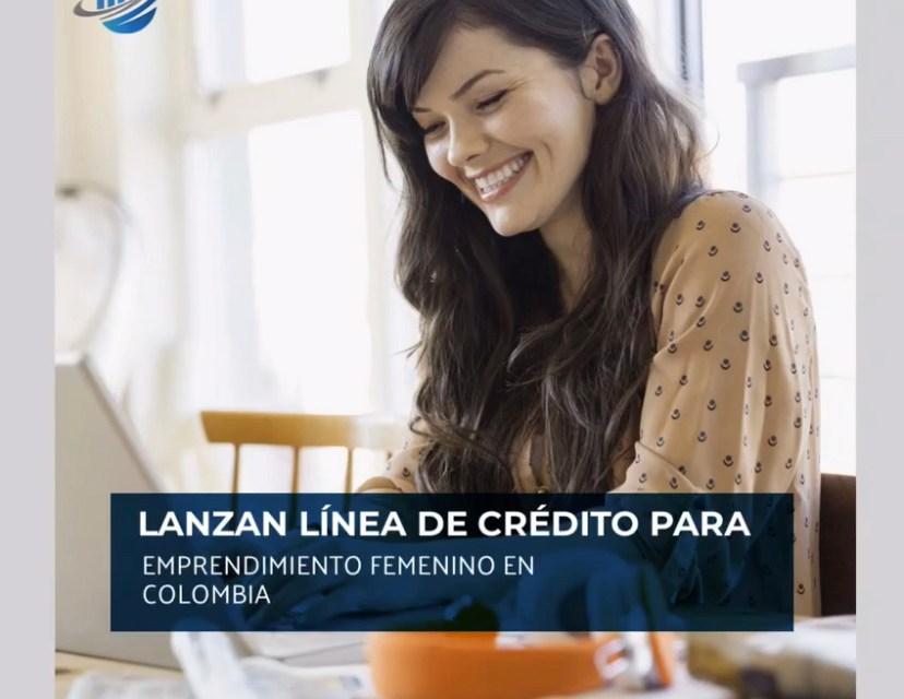 Lanzan línea de crédito para emprendimiento femenino en Colombia