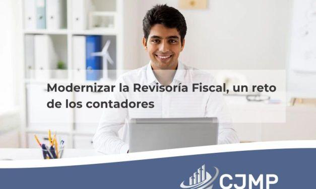 Modernizar la Revisoría Fiscal, un reto  de los contadores