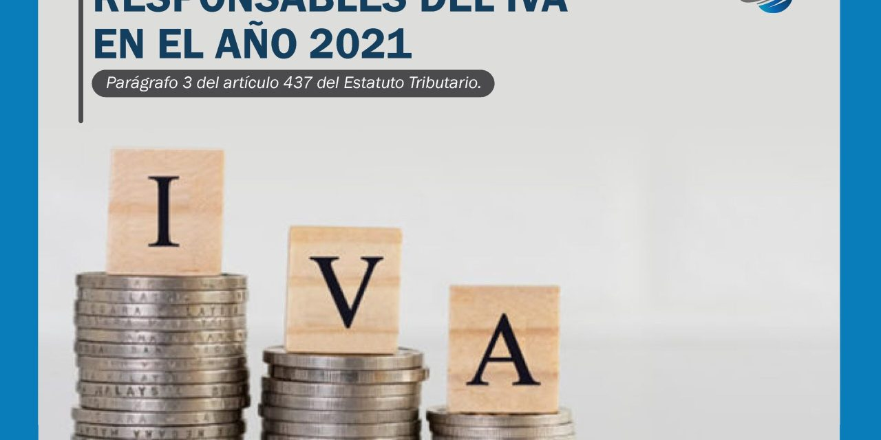 Responsables del IVA en el año 2021