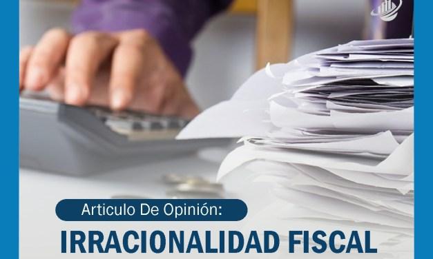 Irracionalidad fiscal