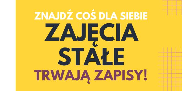 żółty banner z czarnym napisem zajęcia stałe
