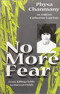 NO MORE FEAR : From Killing Fields to Harvest Fields