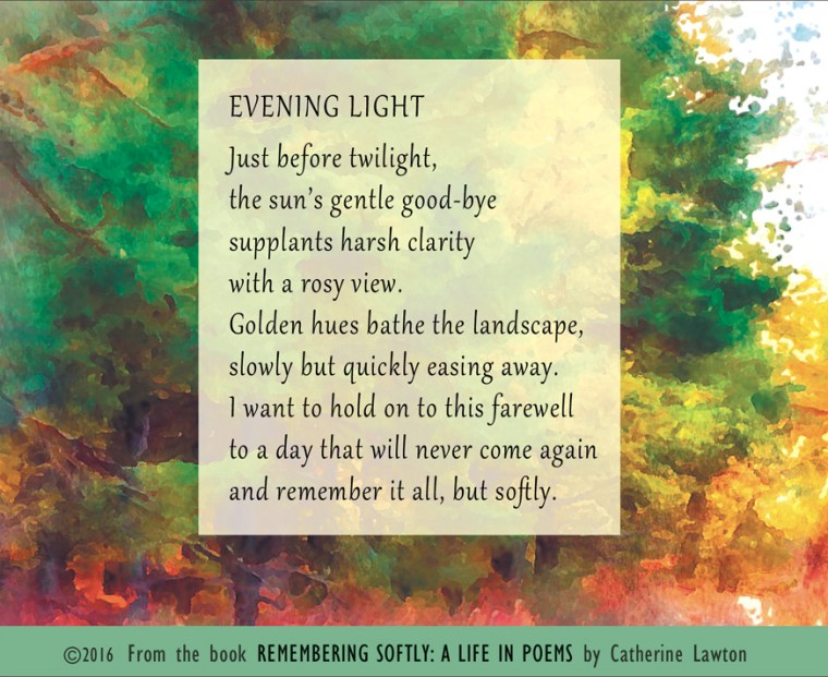 """Evening Light"" poem by Catherine Lawton"