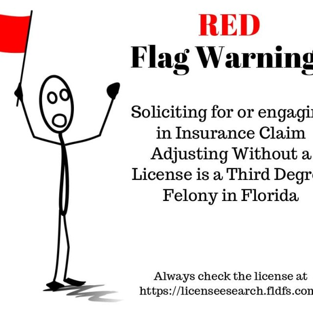 Soliciting for or engaging in insurance claim adjusting without a license is a third degree felony in Florida.