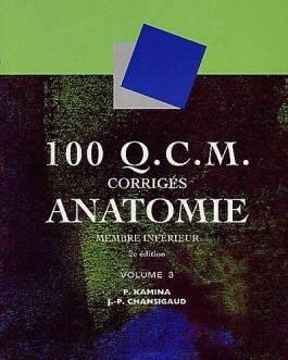 100 QCM ANATOMIE VOL3 2EME ED. – KAMINA
