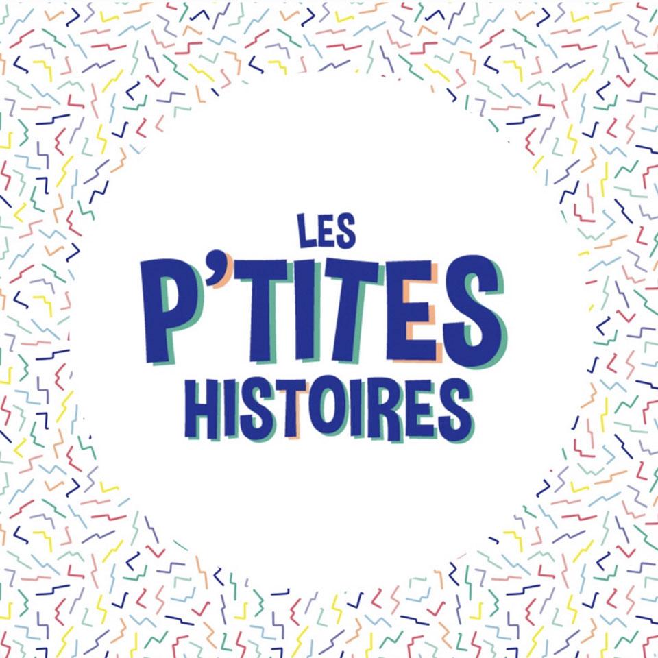 Podcast Les P'tites histoires