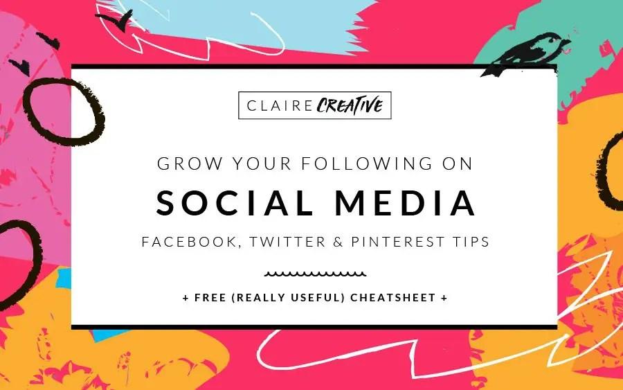 Growing your social media following (+Free cheatsheet)