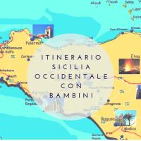 Itinerario Sicilia Occidentale con bambini: consigli utili per organizzare il viaggio