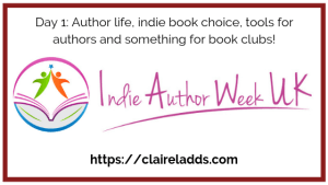 Indie author week day 1 blog post by Claire Ladds author