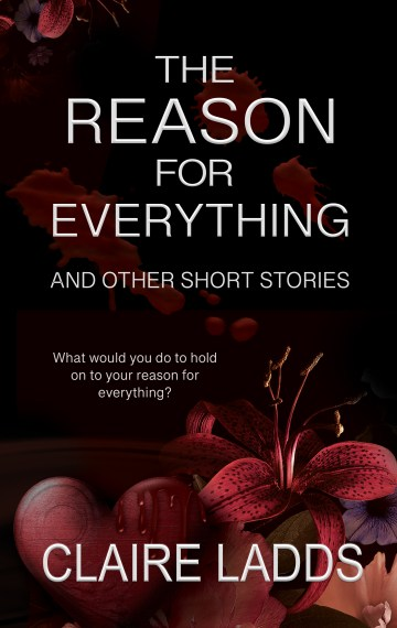 The Reason for Everything: and other short stories