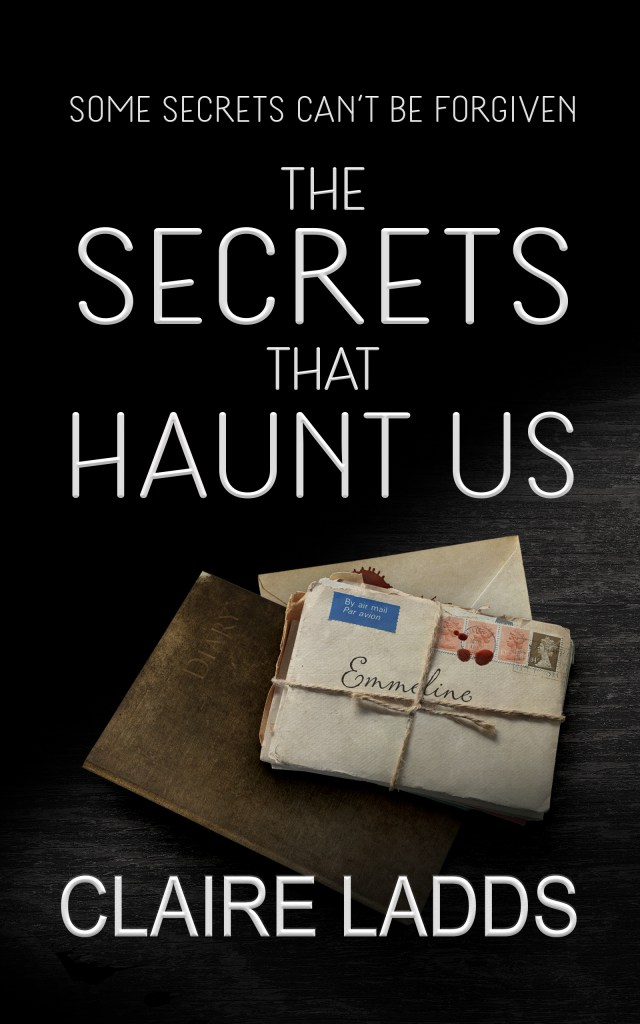 The Secrets That Haunt Us by Claire Ladds ebook