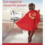 « Les anges ne meurent jamais » de Bérengère de Bodinat