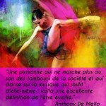 La citation du jour par Anthony De Mello