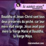 Le saviez-vous ? Bouddha – Jésus – Vierge