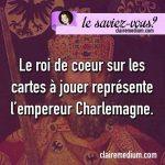 Le saviez-vous ? Charlemagne est le roi de coeur