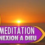 Méditation de connexion à Dieu
