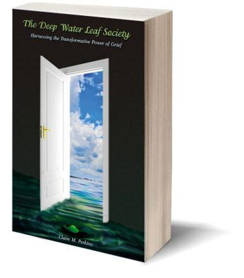 The Deep Water Leaf Society: Harnessing the Transformative Power of Grief