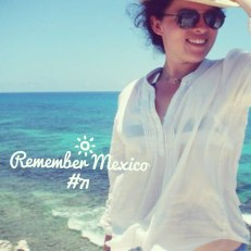 Remember Mexico