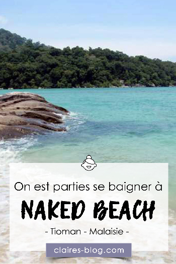 On est parties se baigner à Naked Beach - Malaisie - Tioman #nakedbeach #tioman #malaisie #voyage