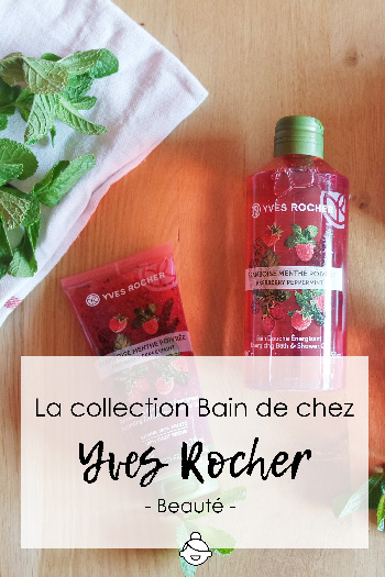 La-collection-Bain-de-chez-Yves-Rocher