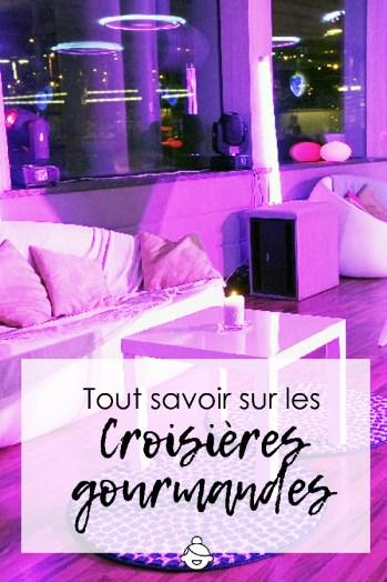 Tout savoir sur les croisières gourmandes - Paris