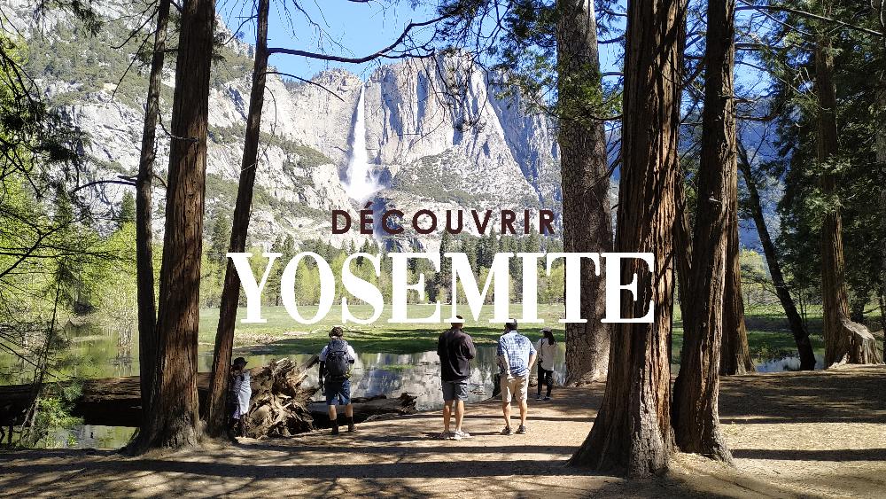 découvrir yosemite