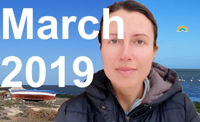 How was March 2019 or #myownmonth