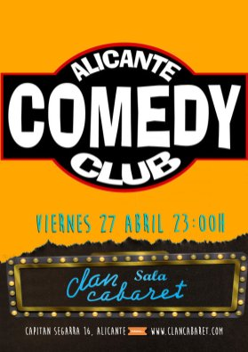 alicante comedy club abril clan cabaret