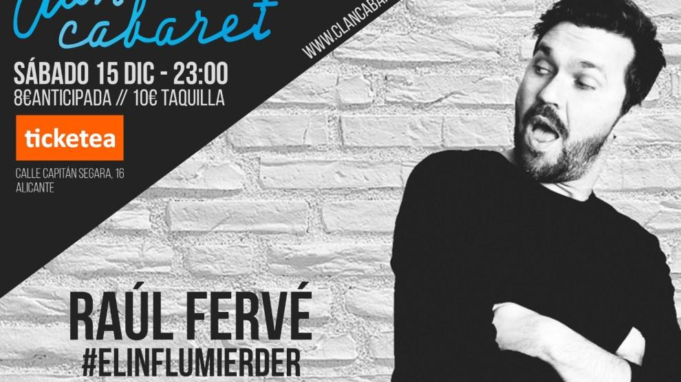 Raul Ferve: El #influmierder Sábado 15 diciembre.