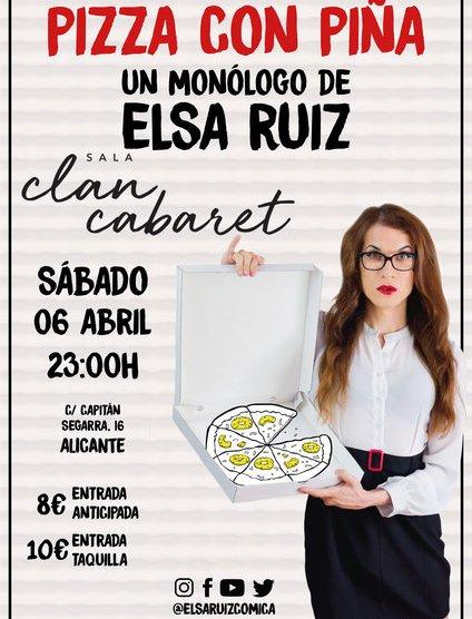 Elsa Ruiz – Pizza con piña. Sábado 6 Abril