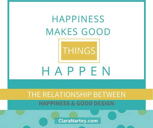 Happiness makes good design