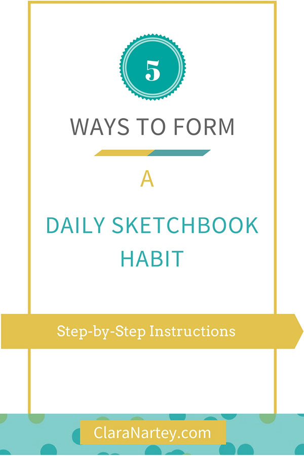 Create a daily sketchbook habit