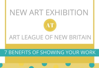 Show Your Art | Share Your Work | 7 Benefits