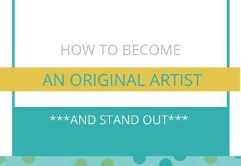Be an Original Artist