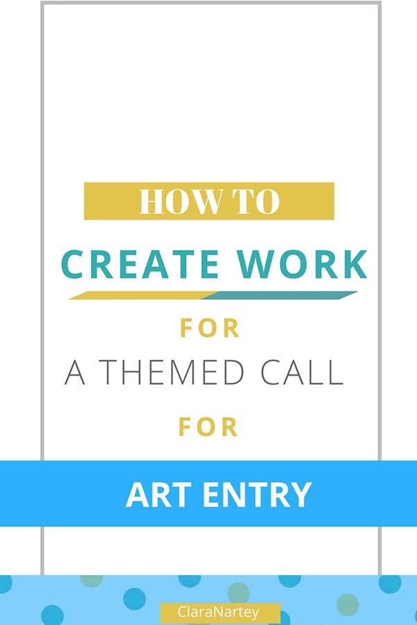 How to Submit entries to a Themed Call for Art Entries