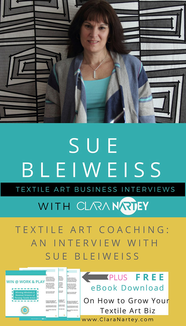 Textile art coaching | Sue Bleiweiss | Fiber Art Business