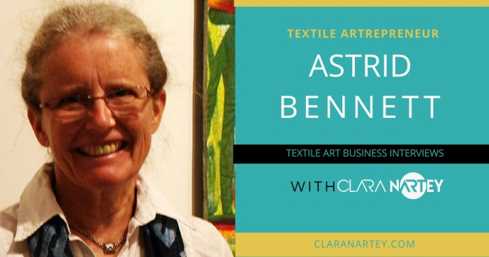 Marketing for Textile Artists from an Ex-gallery Owner's Perspective (Part 2)